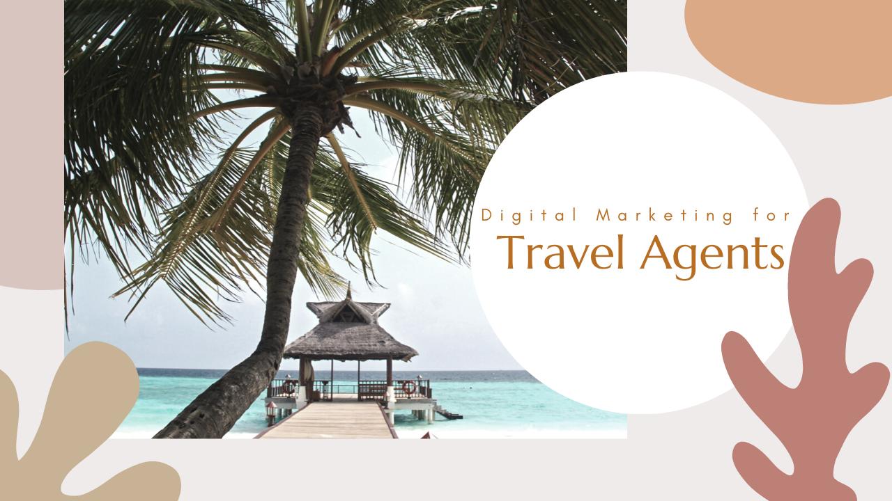Digital Marketing for Travel Agents In Sarasota Florida