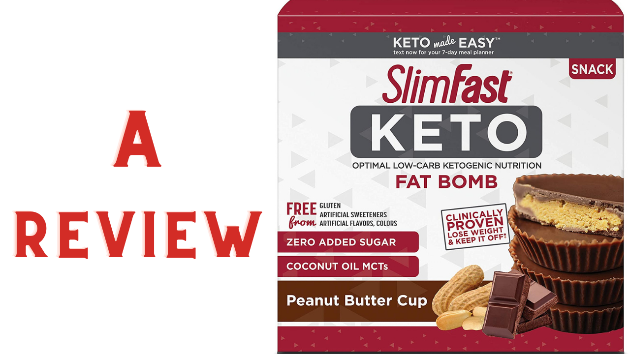 SlimFast Keto Fat Bomb Snacks Peanut Butter Cup Review
